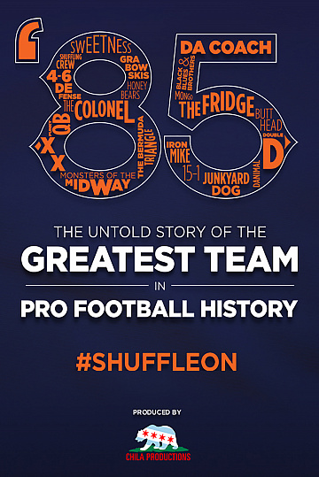 Постер: '85: THE GREATEST TEAM IN PRO FOOTBALL HISTORY